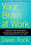 Your Brain At Work: Strategies for Ov...