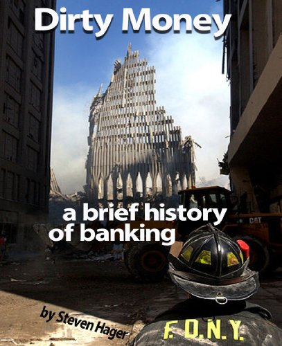 Dirty Money: A brief history of banking