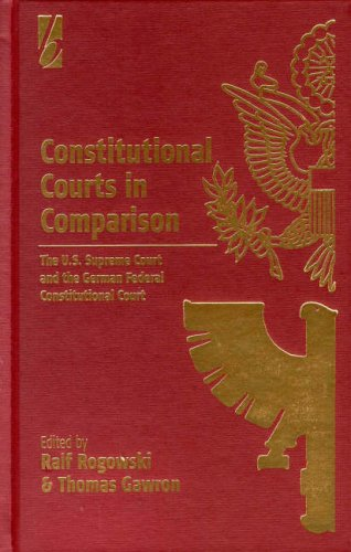 Constitutional Courts in Comparison: The U.S. Supreme Court and the German Federal Constitutional Court