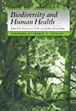 img - for Biodiversity and Human Health book / textbook / text book