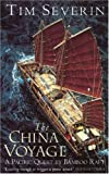 The China Voyage (0349106509) by Tim Severin