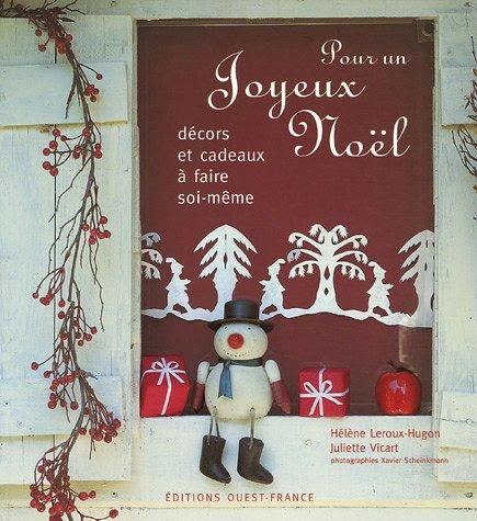 Livre pour un joyeux no l d cors et cadeaux faire - Cadeaux a faire soi meme pour noel ...