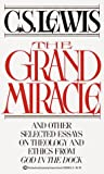 Grand Miracle (0345336585) by C.S. Lewis