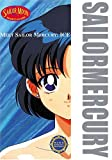 Meet Sailor Mercury: Ice (1417606142) by Tokyopop