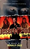 Desert Blood 10pm/9c (1416911561) by Cree, Ronald