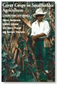 Cover Crops and Smallholder Agriculture: Lessons from Latin America