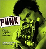 Punk: The Definitive Record of a Revolution (156025369X) by Stephen Colegrave
