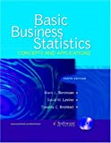 img - for Basic Business Statistics: Concepts and Applications and CD package (10th Edition) book / textbook / text book