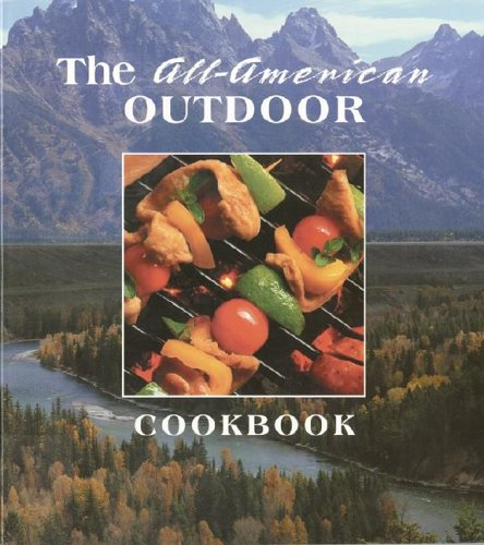 All-American Outdoor Coobook by FRP Publishing