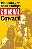 img - for Criminal Volume 1: Coward (Criminal Tp (Image)) book / textbook / text book