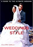 Weddings of Style: A Guide to the Ultimate Wedding