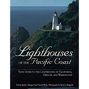 Lighthouses of the Pacific Coast: Your Guide to the Lighthouses of California, Oregon, and Washington (A Pictorial Discovery Guide)