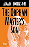 The Orphan Masters Son (Wheeler Publishing Large Print Hardcover)