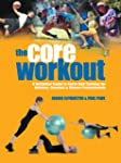 Core Workout: A Definitive Guide to S...