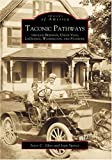 img - for Taconic Pathways:: Through Beekman, Union Vale, LaGrange, Washington, and Stanford (Images of America) book / textbook / text book