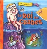 echange, troc Olive, Blanquet - Le Roi des crabes