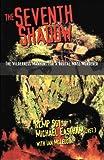 Seventh Shadow: Wilderness Manhunt for a Brutal Ma