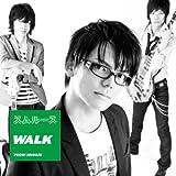 WALK(初回限定盤)(DVD付)