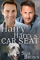 Hairy Harry's Car Seat (English Edition)