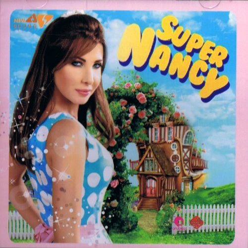 Nancy Ajram - Super Nancy - Zortam Music