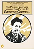 The Penguin Complete Longer Non-Fiction of George Orwell (0140090142) by Orwell, George