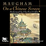 On a Chinese Screen | W. Somerset Maugham