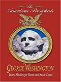 George Washington: The American Presidents