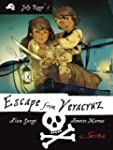 Escape from Veracruz: Book 5