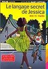 Le Langage secret de Jessica
