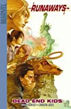 Runaways, Vol. 8: Dead End Kids (078512389X) by Joss Whedon
