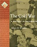 The Cold War: A History in Documents (Pages from History) (019516637X) by Winkler, Allan M.
