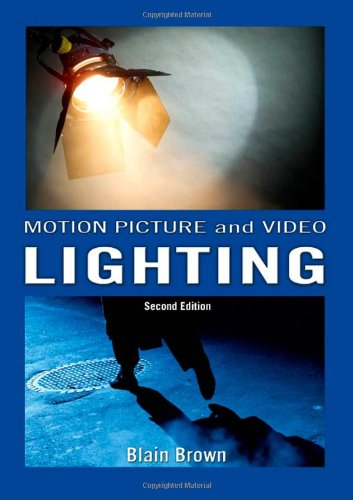 Motion Picture and Video Lighting, Second Edition