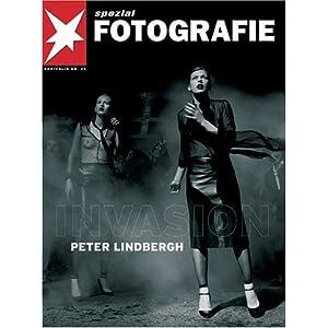 STERN Fotografie No. 29: Peter Lindbergh - Invasion