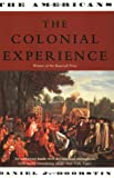 The Colonial Experience (The Americans, Vol. 1)