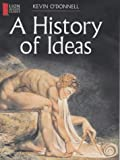 A History of Ideas (Lion Access Guides) (0745950914) by O'Donnell, Kevin