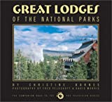 Great Lodges of the National Parks: The Companion Book to the PBS Television Series