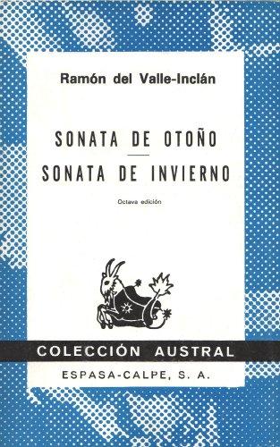 Sonata De Otono / Sonata De Invierno: Memorias del Marques de Bradomin