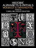 Historic Alphabets and Initials: Woodcut and Ornamental (Dover Pictorial Archives)