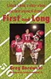 img - for First and Long: A Black School, a White School and Their Season of Dreams book / textbook / text book