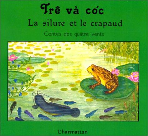 Le silure et le crapaud : Bilingue français-vietnamien