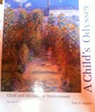 A Child's Odyssey: Child and Adolescent Development (0314801987) by Kaplan, Paul S.