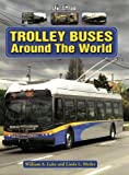 img - for Trolley Buses Around the World: A Photo Gallery book / textbook / text book