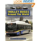 Trolley Buses Around the World: A Photo Gallery