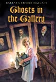 img - for Ghosts In The Gallery book / textbook / text book