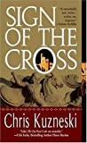 Sign of the Cross Chris Kuzneski