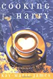 img - for Cooking for Harry: A Low-Carbohydrate Novel book / textbook / text book