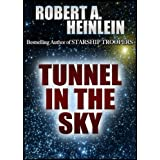 Tunnel in the Sky ~ Robert A. Heinlein