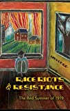 img - for Race Riots and Resistance: The Red Summer of 1919 (African American Literature and Culture: Expanding and Exploding the Boundaries) book / textbook / text book
