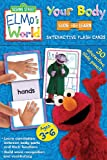 Your Body: Sesame Street Elmo's World Slide & Learn Flash Cards (1741859948) by Sesame Workshop