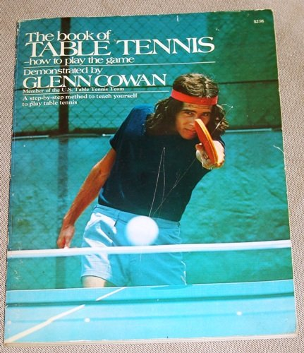 The Book of Table Tennis: How to Play the Game